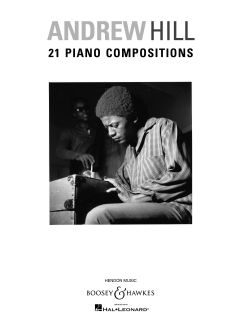 Andrew Hill: 21 Piano Compositions