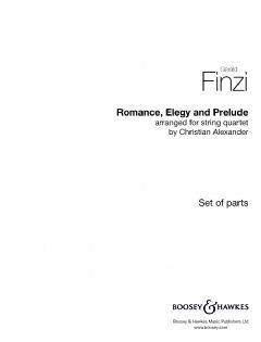 Romance, Elegy, Prelude for string quartet (parts)