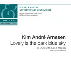 **Lovely is the dark blue sky**