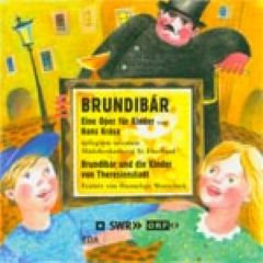 **Brundibár** (1938/43) (sung in German)