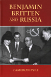 <b> Benjamin Britten and Russia </b>
