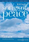 Will Todd's Songs of Peace Choral Score Out Now