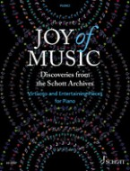 Joy of Music – Discoveries from the Schott Archive
