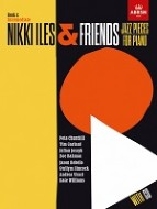 Nikki Iles & Friends: Jazz Pieces for Piano