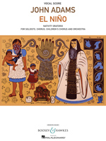 John Adams: El Niño Vocal Score