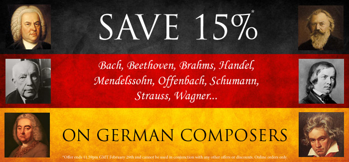 Save 15% on Featured German Composers in February