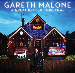 Gareth Malone: A Great British Christmas (Decca Audio CD)