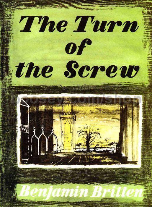 The Turn of the Screw, op. 54 - vocal scoreThe Turn of the Screw, op. 54 - vocal score