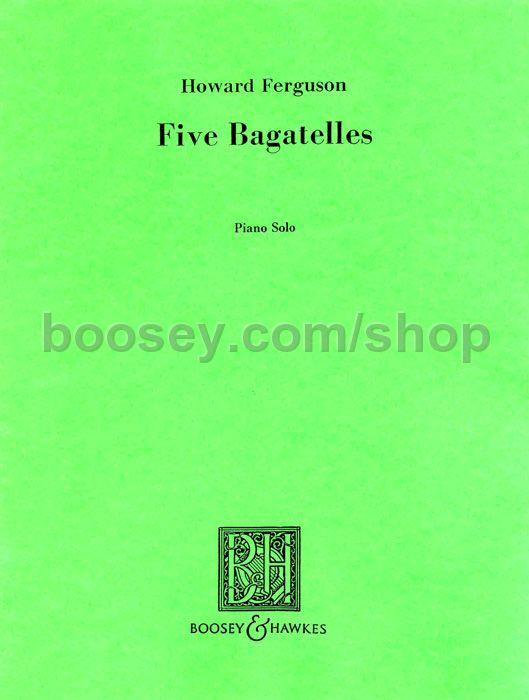 Howard Ferguson - 5 Bagatelles
