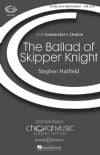 Hatfield, Stephen: Ballad of Skipper Knight (SATB)