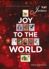 Jenkins, Karl: Joy to the World vocal score