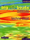 Norton, Christopher: Techno Treat Alto Sax (Big Beats series) Book & CD