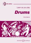 Barron, Christine: Learn As You Play Drums New Edition (Book & CD)