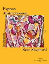 Express Abstractionism (Full Score)