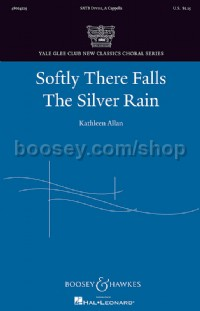 Softly There Falls The Silver Rain (SATB Divisi)