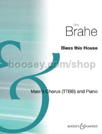 Bless This House TTBB & piano