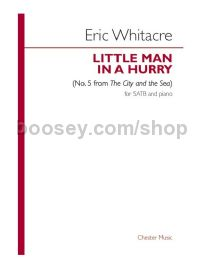 the little man in a hurry (SATB & Piano)