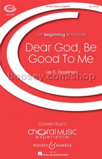 Dear God, Be Good To Me (SA a cappella)