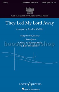 They Led My Lord Away (SATB a capella)