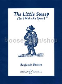 The Little Sweep, op. 45 - vocal score