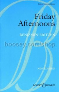 Friday Afternoons - choral unison & piano