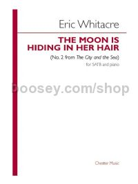 the moon is hiding in her hair (SATB & Piano)