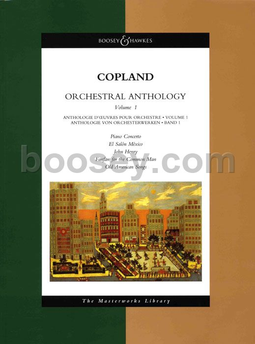 Aaron copland orchestral anthology 1 for Aaron copland el salon mexico score