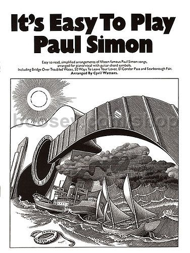 Simon, Paul - It\'s Easy to Play Paul Simon (Easy Piano with Guitar ...