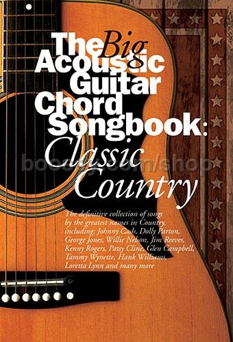 Various - Big Acoustic Guitar Chord Songbook: Classic Country