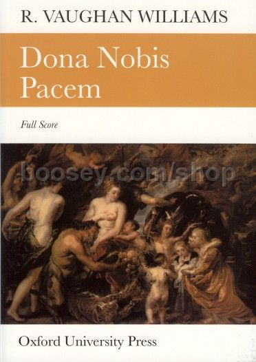dona nobis pacem vaughan williams Dona nobis pacem fills a much larger canvas than anything else in this collection it has every right to do so, for its theme is anguished and impassioned on a cosmic scale it is, if you like, 'propaganda', an 'occasional' piece—if pleas for peace and tolerance and understanding can ever suitably be described as ' occasional.