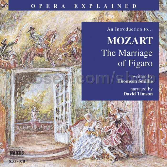 Le nozze di Figaro (The Marriage of Figaro), opera, K. 492