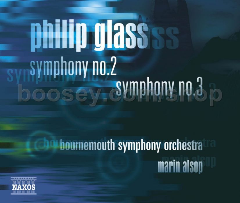Philip Glass - Symphonies Nos. 2 and 3 (Naxos Audio CD)