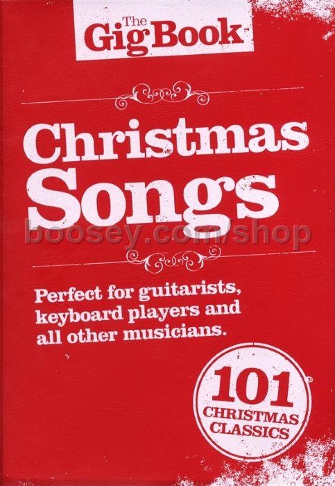 gig book christmas songs melody lyric chords - Christmas Classics Songs