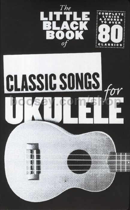 Various The Little Black Book Of Classic Songs Ukulele