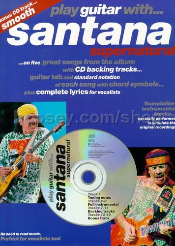 santana carlos play guitar with santana supernatural book cd