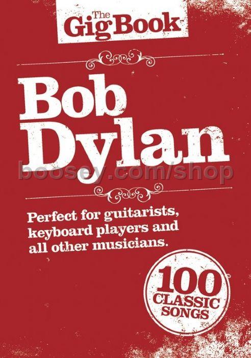 Dylan, Bob - Gig Book - Bob Dylan (melody, lyrics & chords)