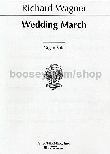 Bridal Chorus Wedding March From Lohengrin For Organ