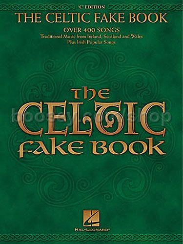 Celtic Fake Book - over 400 songs trad  music from Ireland, Scotland