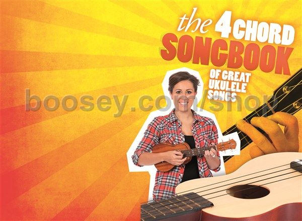 Various The 4 Chord Songbook Of Great Ukulele Songs