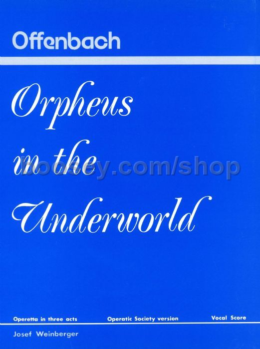 Jacques offenbach orpheus in the underworld vocal score for Hs offenbach