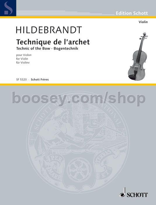 Hildebrandt, Merrick - Technique Of The Bow Violin