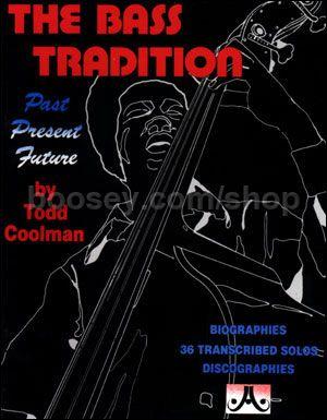 Coolman, Todd - Bass Tradition (Jamey Aebersold Jazz)