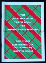 The Jock Mckenzie tutor book for young brass players (Eb tuba Bass Clef)