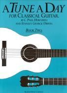 Tune A Day Classical Guitar Book 2