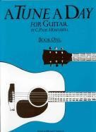A Tune A Day for Guitar - Book 1