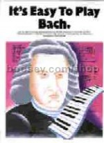 It's Easy to Play Bach (Easy Piano with Guitar Chords)