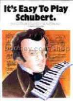 It's Easy to Play Schubert (Easy Piano with Guitar Chords)