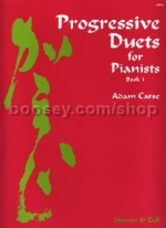 Progressive Duets Book 1: Piano (4 Hands)