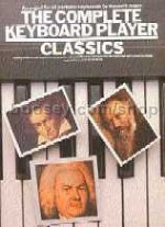 Complete Keyboard Player Classics (Complete Keyboard Player series)