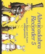 Abracadabra Recorder Book 5 Ensemble